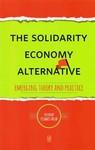 The Solidarity Economy Alternative - Vishwas Satgar (Paperback)