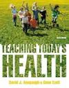 Teaching Today's Health - David J. Anspaugh (Paperback)