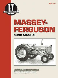 Massey Ferguson Shop Manual Mf-201 (Paperback) - Cover