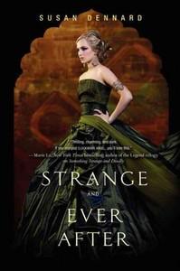 Strange and Ever After - Susan Dennard (Hardcover) - Cover
