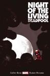 Night of the Living Deadpool - Cullen Bunn (Paperback)