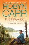 The Promise - Robyn Carr (Hardcover)