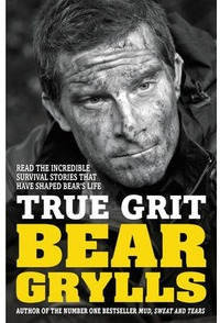 True Grit - Bear Grylls (Paperback) - Cover