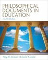 Philosophical Documents in Education - Tony W. Johnson (Paperback)
