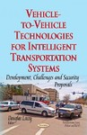 Vehicle-to-Vehicle Technologies For Intelligent Transportation Systems (Paperback)