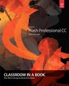 Adobe Flash Professional Cc Classroom in a Book 2014 - Russell Chun (Paperback)