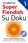 The Times Super Fiendish Su Doku Book 1 - Times Mind Games (Paperback)