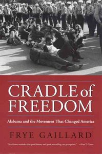 Cradle of Freedom - Frye Gaillard (Paperback) - Cover