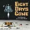 Eight Days Gone - Linda Mcreynolds (Paperback)
