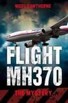 Flight Mh370 - Nigel Cawthorne (Paperback)
