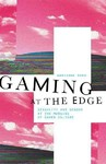 Gaming At the Edge - Adrienne Shaw (Paperback)