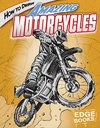 How to Draw Amazing Motorcycles - Aaron Sautter (Library)