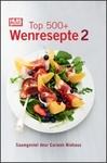 Huisgenoot Top 500 Wenresepte 2 - Carmen Niehaus (Hardcover)