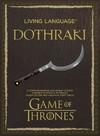 Living Language Dothraki - David Peterson (Paperback) Cover
