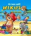Ek Lees Self! Wikus By Die See - Jan Ivens (Hardcover)