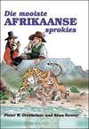 Die Mooiste Afrikaanse Sprokies - Pieter W. Grobbelaar (Hardcover)
