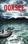 Oorsee - Die Drama - Tertius Kapp (Paperback)