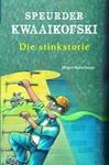 Speurder Kwaaikofski 9: Die Stinkstorie - Jurgen Banscherus (Paperback)