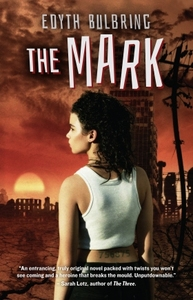 The Mark - Edyth Bulbring (Paperback) - Cover