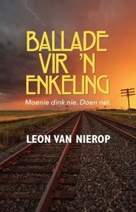 Ballade Vir 'n Enkeling - Leon van Nierop (Paperback) - Cover