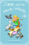 Vets and Pets -  Jamie and the Magic Whistle - Helen Brain (Paperback)