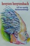 Vyf-En-Veertig Skemeraandsange - Breyten Breytenbach (Paperback)