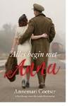 Alles begin met Anna - Annemari Coetser (Paperback)