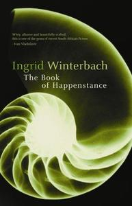 The Book of Happenstance - Ingrid Winterbach (Paperback) - Cover