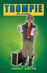 Trompie Die Reisiger (#21) - Topsy Smith (Paperback) - Cover