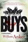Buys. 'n Grensroman - Willem Anker (Paperback)