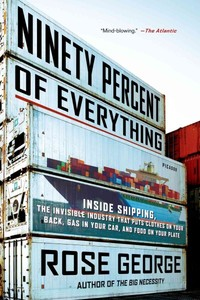 Ninety Percent of Everything - Rose George (Paperback) - Cover