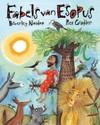 Fabels Van Esopus - Beverly Naidoo (Hardcover)