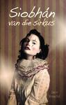 Siobhán Van Die Sirkus - Jaco Fouché (Paperback)