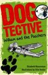 Dogtective William and the Poachers - Elizabeth Wasserman (Paperback)