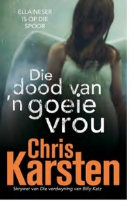 Die Dood van 'n Goeie Vrou - Chris Karsten (Paperback) - Cover