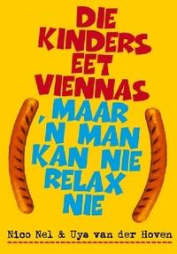 Die Kinders Eet Viennas Maar 'n Man Kan Nie Relax Nie - Nico Nel (Paperback) - Cover