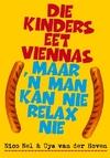 Die Kinders Eet Viennas Maar 'n Man Kan Nie Relax Nie - Nico Nel (Paperback)