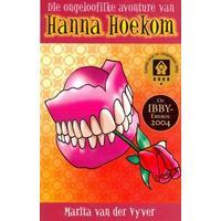 Die Ongelooflike Avonture Van Hanna Hoekom (Skooluitgawe) - Marita van der Vyver (Paperback)