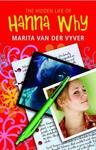 The Hidden Life of Hanna Why - Marita van der Vyver (Paperback) Cover