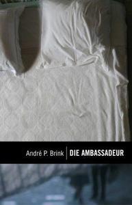 Die Ambassadeur - André P. Brink (Paperback) - Cover