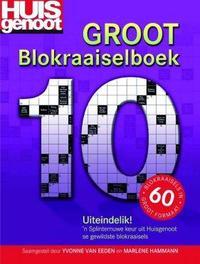Huisgenoot Groot Blokraaiselboek 10 - Yvonne van Eeden (Paperback) - Cover