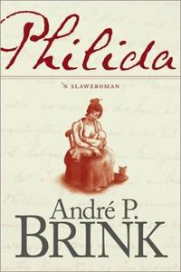Philida (Hardeband) - André P. Brink (Hardcover) - Cover