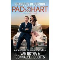 Die Pad Na Jou Hart - Francois Bloemhof (Paperback)