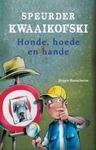 Speurder Kwaaikofski 6: Honde, Hoede En Hande - Jurgen Banscherus (Paperback)