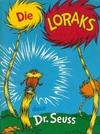 Die Loraks - Dr Seuss (Paperback)