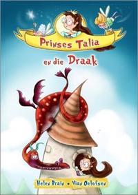 Prinses Talia En Die Draak  - Helen Brain (Paperback) - Cover
