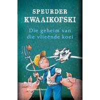 Speurder Kwaaikofski: Die Geheim Van Die Vlieënde Koei - Jürgen Banscherus (Paperback)