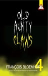 Old Aunty Claws - Francois Bloemhof (Paperback)