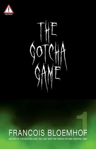 The Gotcha Game - Francois Bloemhof (Paperback) - Cover