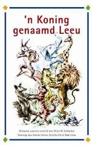 'n Koning Genaamd Leeu - Pieter W. Grobbelaar (Paperback) - Cover